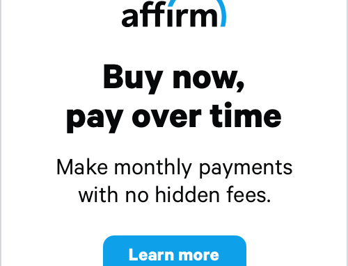 We Are Thrilled To Announce Our Newest Parter: Affirm!