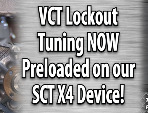 VCT Lock out tuning Now Preloaded on our SCT X4 7015FS Device !